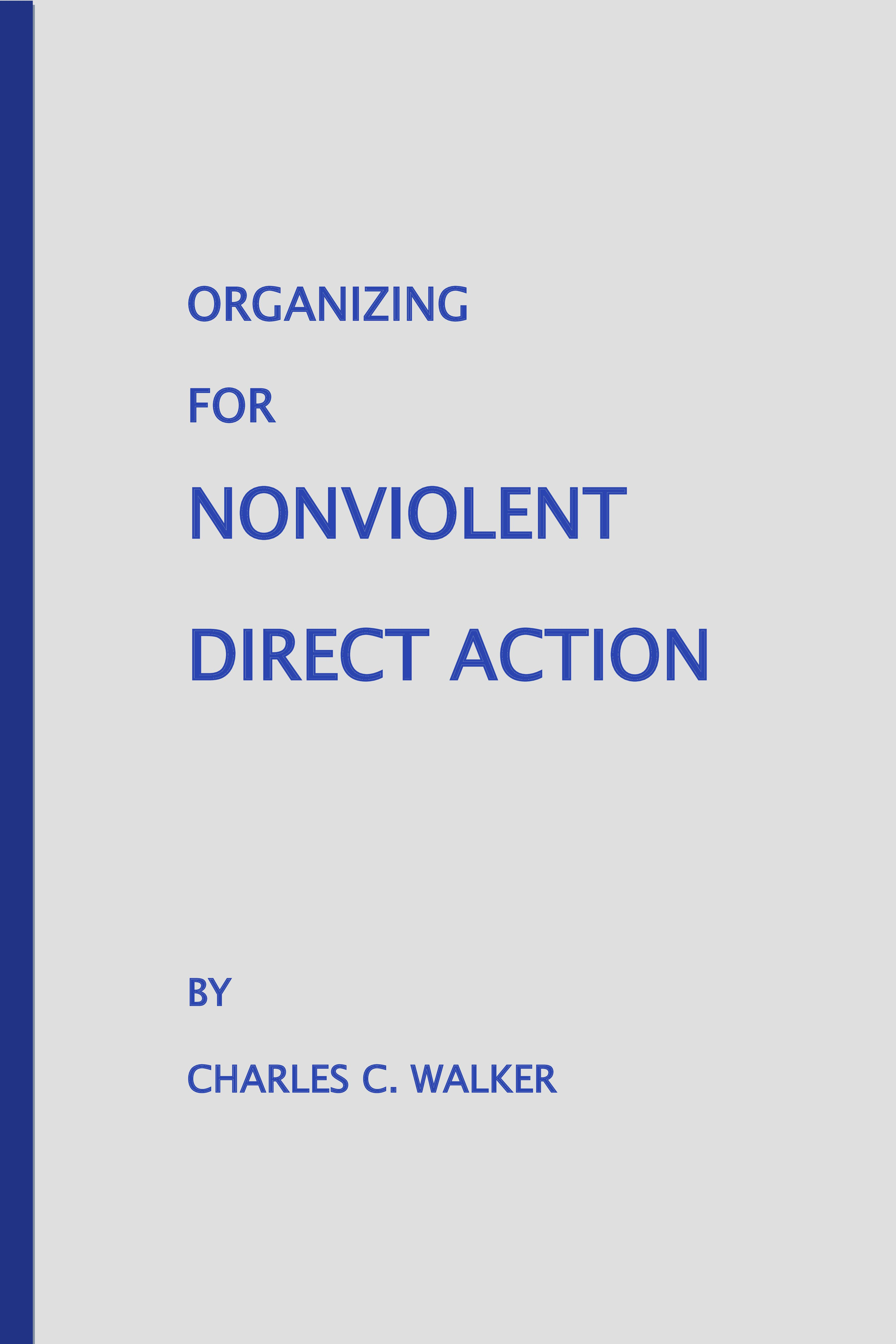 Organizing for Nonviolent Direct Action: on Amazon